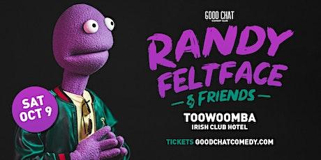 Randy Feltface & Friends - Toowoomba tickets