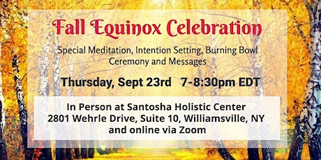 Fall Equinox Celebration in person or zoom tickets