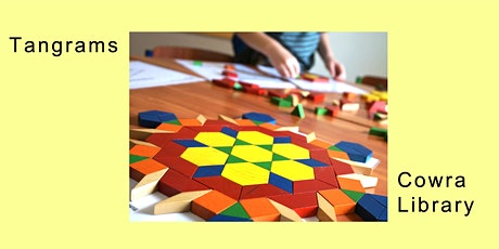 Tangrams - School Holidays at Cowra Library tickets