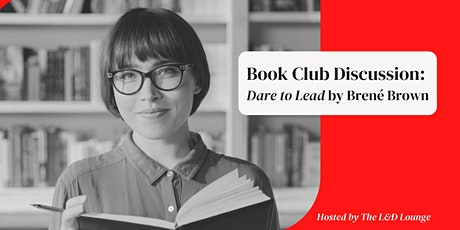 Professional Leadership Book Club - Dare to Lead tickets