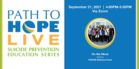 Path to Hope Live - 9/21: On the Move + VOICES Wellness Panel entradas