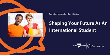 Shaping Your Future As An International Student entradas