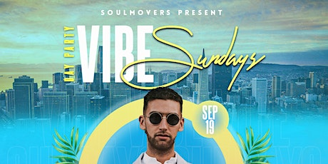 Vibe Sundays Weekly Day Party - Indoor & Outdoor tickets