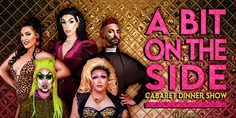 Bit on the side; Cabaret Dinner Show tickets