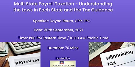 Multi State Payroll Taxation - Understanding the Laws in Each State tickets