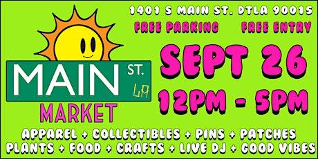 Main Street Market LA vol. 8 (September 26th) tickets
