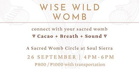 Wise Wild Womb tickets