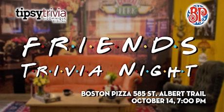 Friends Trivia - Oct 14th, 7:00pm - Boston Pizza St. Albert tickets