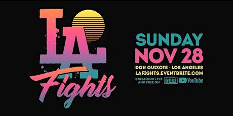 LA FIGHTS - VOL. 1 tickets