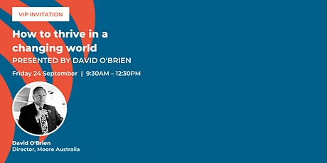 How to thrive in a changing world presented by David O'Brien tickets