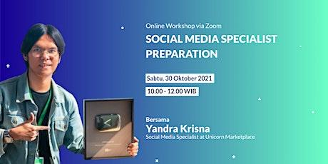 Social Media Specialist Preparation tickets