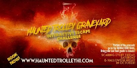 Haunted Trolley Graveyard tickets