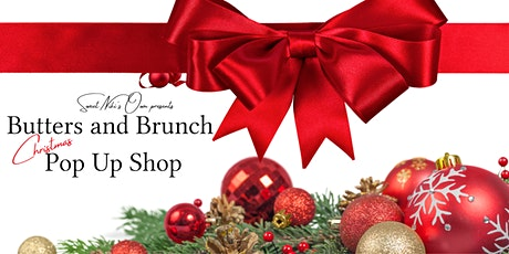Sweet Niki's Own presents Butters and Brunch Christmas Pop Up Shop tickets