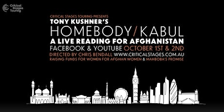 Tony Kushner's HOMEBODY/KABUL - A Live Fundraiser for Afghanistan tickets