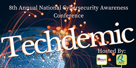 Techdemic: Cybersecurity Awareness Expo/Conference tickets
