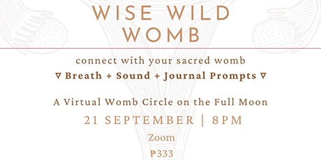 Wise Wild Womb : Virtual Circle on the Full Moon tickets