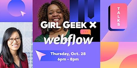Girl Geek X Webflow Talks + Networking! tickets