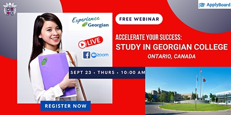 ACCELERATE YOUR SUCCESS! STUDY in GEORGIAN COLLEGE, ONTARIO, CANADA tickets