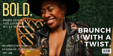 The Bold Brunch Experience at C&C Social House tickets
