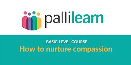 How to Nurture Compassion | Online tickets
