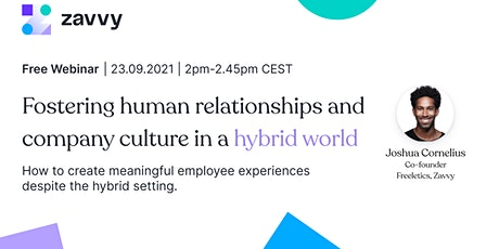 Strengthening connections and company culture in hybrid workplaces tickets