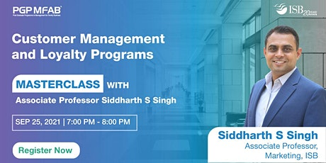 ISB (PGP MFAB) Masterclass by Prof. Siddharth S Singh | 25th September 2021 tickets