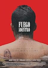Fuego adentro  | FIC Monterrey tickets