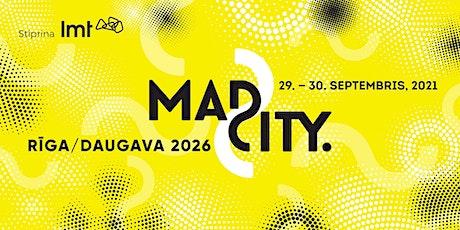 MadCity Riga 2021 tickets