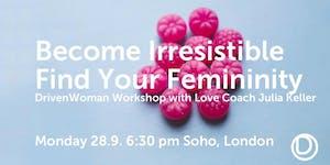 DrivenWoman Workshop - Finding Your Femininity