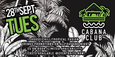 Edge Hill Welcome Week - Cabana Club Tropical Party tickets