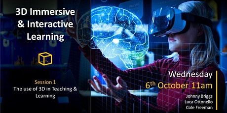Session 1: The use of 3D in Teaching & Learning tickets