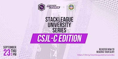 StackLeague University Series: CSJL-C Edition tickets