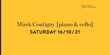 Mirek Coutigny [piano & cello] tickets