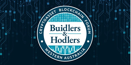 Inaugural Buidlers and Hodlers - Cryptoasset Blockchain Forum tickets