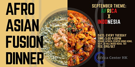 Afro Asian Fusion Dinner (Africa x Indonesia) tickets