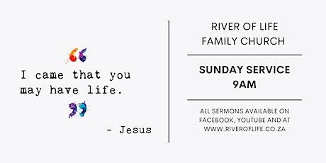 River of Life Family Church Sunday Service 2021 tickets