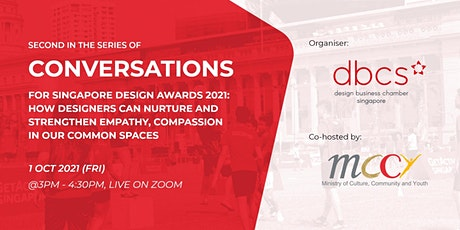 Second in the series of  Conversations for Singapore Design Awards 2021 tickets
