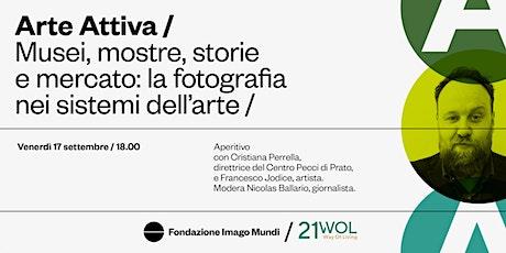 MUSEI,MOSTRE E MERCATO: LA FOTOGRAFIA NEI SISTEMI DELL'ARTE. biglietti