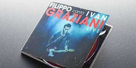Filippo Graziani canta Ivan biglietti
