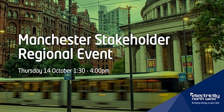 Electricity North West's Manchester Stakeholder Regional Event tickets