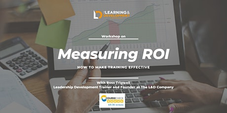 How to make Training Effective - Measuring ROI Workshop tickets