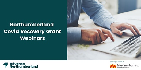 Northumberland Covid Recovery Grant Information Session tickets