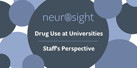 Drug Use at Universities - Staff's Perspective tickets