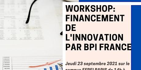 Workshop: financement de l'innovation par BPI France billets