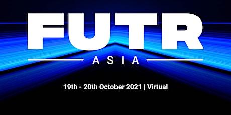 FUTR Asia Summit 2021 tickets