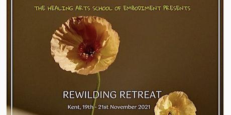 Renergise & Rewilding Retreat | Weekend of wellbeing workshops for women tickets