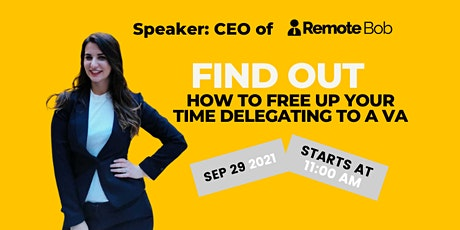 Webinar: Find out how to free up your time delegating to a VA tickets