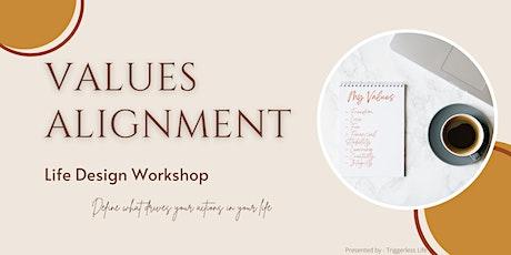 Values Alignment: A Life Design Workshop tickets