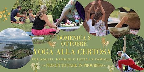 Yoga alla Certosa. Per adulti, bambini e famiglie biglietti