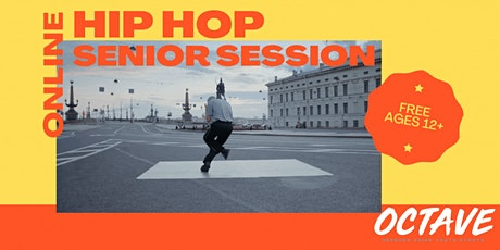 Hip Hop - Senior Session (ages 12+) tickets